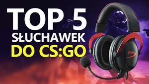 TOP 5 Słuchawek do CS:GO - Najlepsze Modele 2017