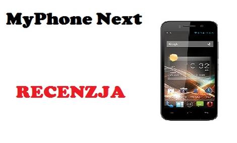 MyPhone Next [RECENZJA]