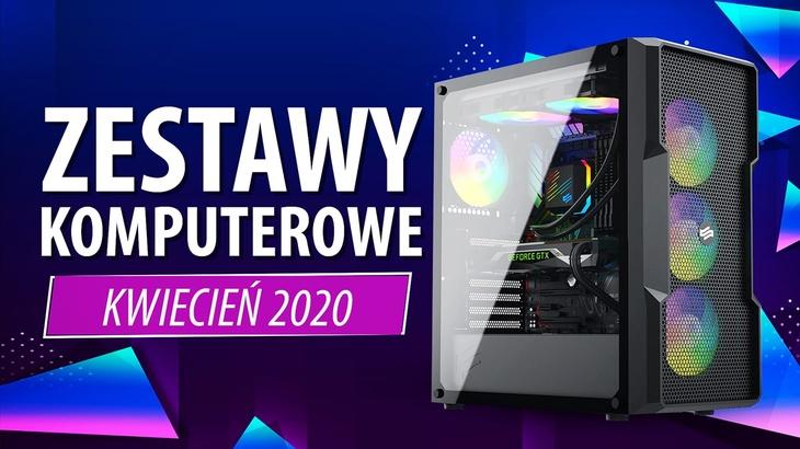 Jaki Komputer Wybrać? Propozycje na Kwiecień 2020