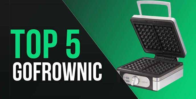 TOP 5 Gofrownic - Zobacz Najchętniej Wybierane Modele!