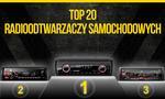 TOPowe Radia Samochodowe - Sprawdź Najnowsze TOP 20!