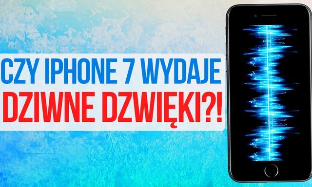 iPhone 7 wydaje DZIWNE Dźwięki?! Rzetelny Test z iPhone 6s!