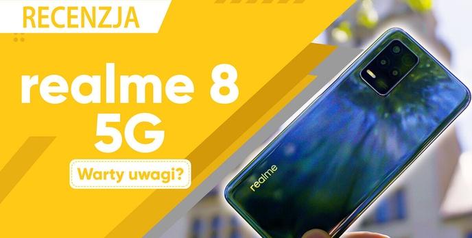 Test realme 8 5G - Jeden z tańszych smartfonów z 5G!