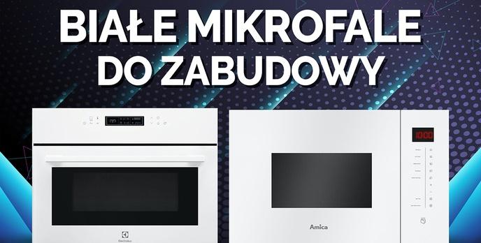 Białe kuchenki mikrofalowe do zabudowy |TOP 7|