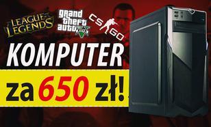Składamy Komputer za 650 zł - GTA V, W3, PUBG, CS:GO, LoL