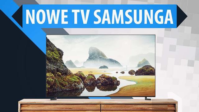 Samsung przedstawia pełną ofertę telewizorów na 2019 rok