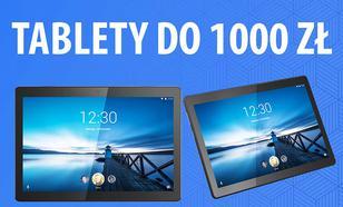 Tablety do 1000 zł |TOP 5|