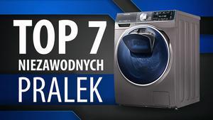 TOP 7 Niezawodnych pralek wysokiej jakości