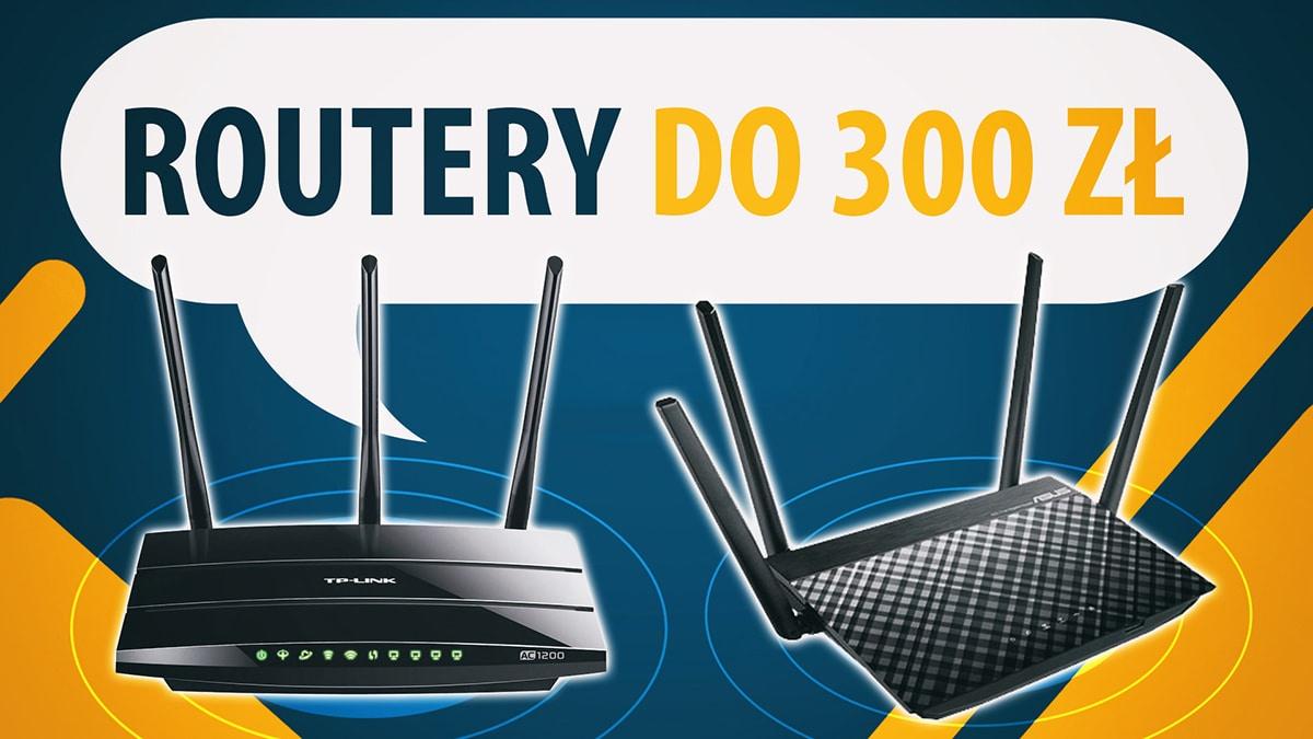 Jaki router do 300 zł? |TOP 5|