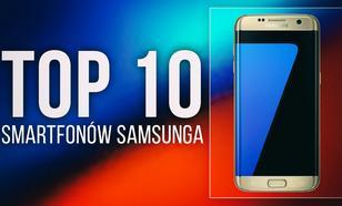 TOP 10 Smartfonów Samsung - Największe Hity Smartfonowego Giganta