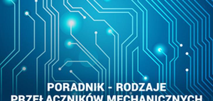 Przełączniki Mechaniczne - Wyjaśniamy w Prosty Sposób Czym są i Jak Działają
