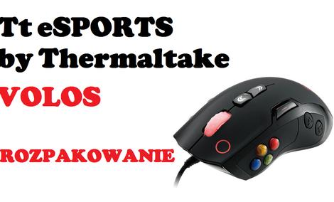 Volos   najnowsza mysz dla graczy od Tt eSPORTS by Thermaltake