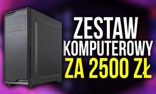 Zestaw Komputerowy za 2500 zł