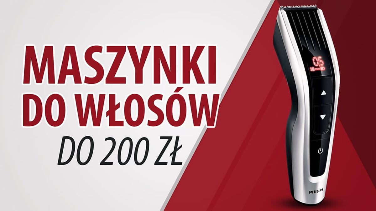Maszynki do włosów do 200 zł |TOP 5|