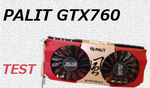Palit GTX760 JetStream [TEST]