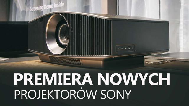 Premiera Nowych Projektorów Sony - Zobacz Laserowy Projektor 4K