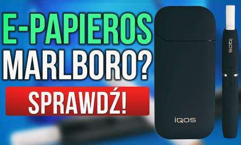 Recenzja IQOS, Czyli E-papieros od Marlboro?