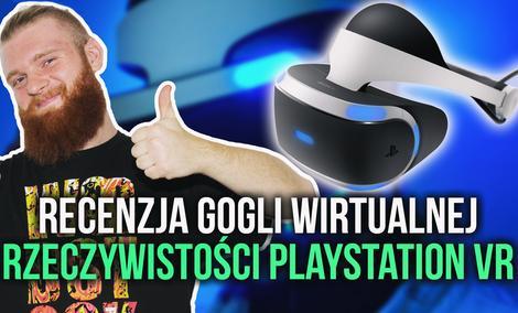 Recenzja Gogli Wirtualnej Rzeczywistości PlayStation VR