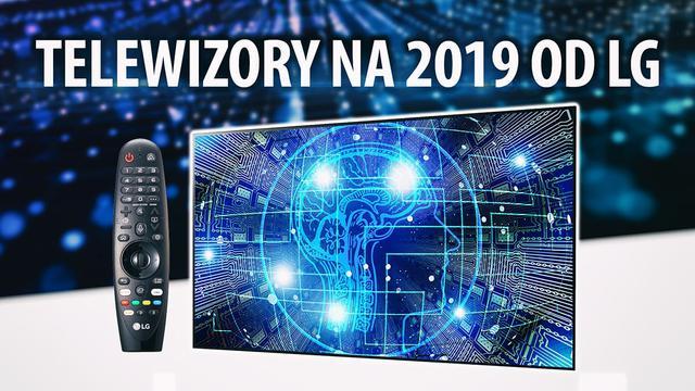 Premiera nowych telewizorów LG OLED i Nano Cell