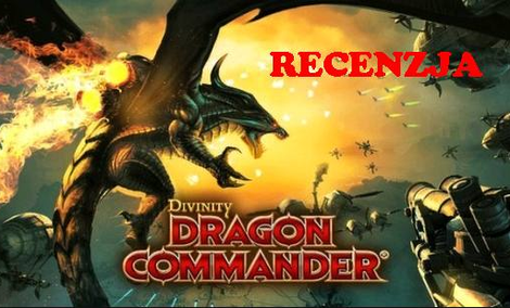 Divinity: Dragon Commander [RECENZJA]
