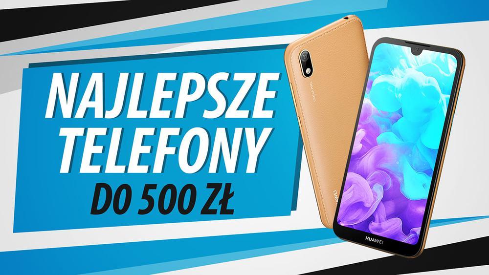 Jaki najtańszy smartfon do 500 zł? [Październik 2019]