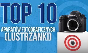 Najbardziej Polecane Lustrzanki Na Rynku – TOP 10 Aparatów Fotograficznych
