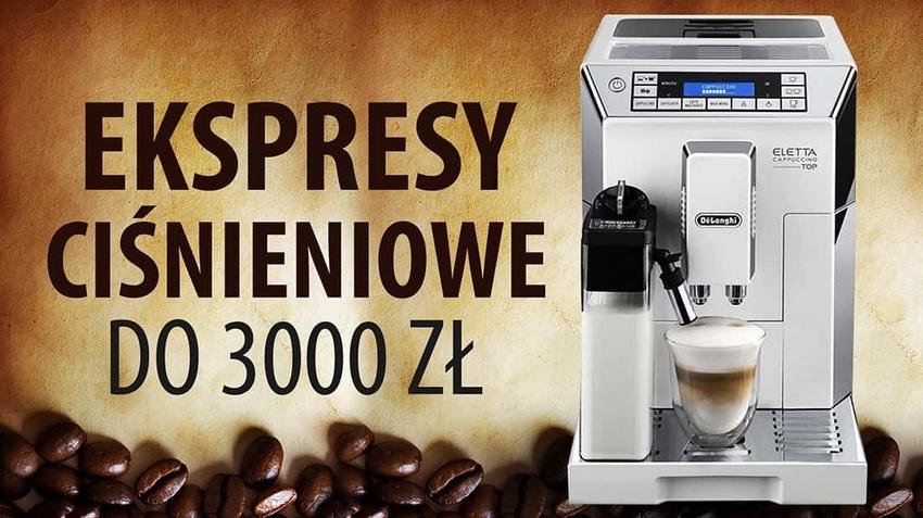 Jaki profesjonalny ekspres automatyczny do 3000 zł? |TOP 10|