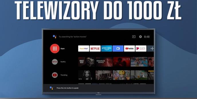 Jaki tani telewizor do 1000 zł? | TOP 6 |