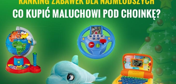 Ranking Zabawek Dla Najmłodszych - Co Kupić Maluchowi Pod Choinkę?