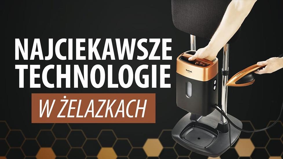 Nowoczesne prasowanie - Najciekawsze technologie żelazek