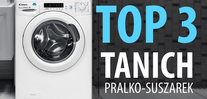TOP 3 Najtańszych polecanych pralko-suszarek