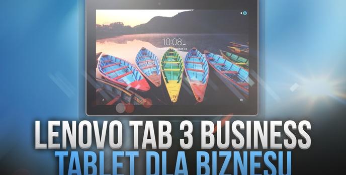 Lenovo Tab 3 A 10 - Nowoczesny Tablet Biznesowy