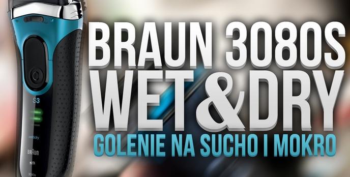 Golarka Braun 3080s Wet&Dry, Czyli Uniwersalna Maszynka do Golenia w Każdych Warunkach