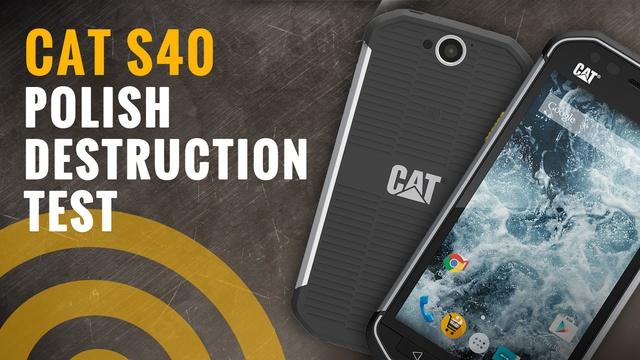 CAT S40 - Crash Test