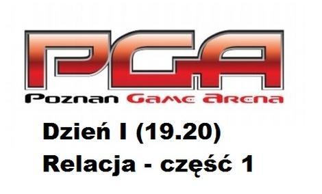 Poznań Game Arena 2013 - Dzień 1 (19.10)   [VIDEORELACJA CZĘŚĆ 1]