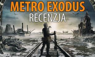 Recenzja Metro Exodus – Pierwsze rozczarowanie tego roku?