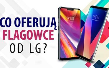 Flagowce LG - LG V30 vs LG G7 ThinQ