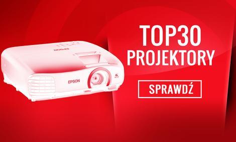 Klasyfikacja Najciekawszych Projektorów - Ranking Specjalny TOP 30
