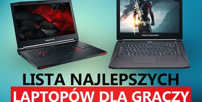 Laptop Dla Gracza Pod Choinkę - Lista Polecanych Modeli