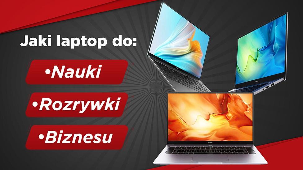 Lekkie, nowoczesne, na promocji! Który z laptopów Huawei wybrać?