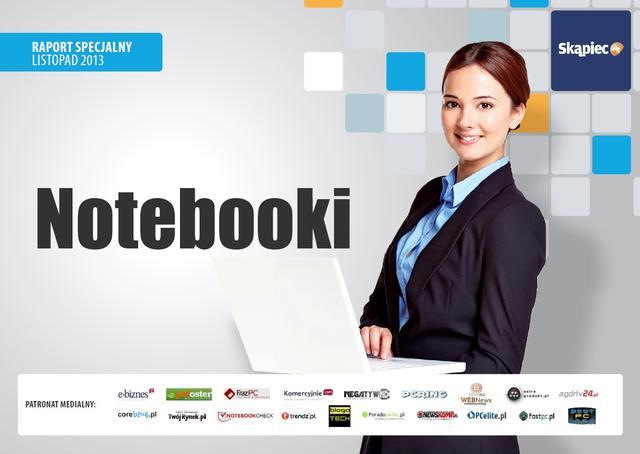 Raport specjalny Skapiec.pl: Notebooki