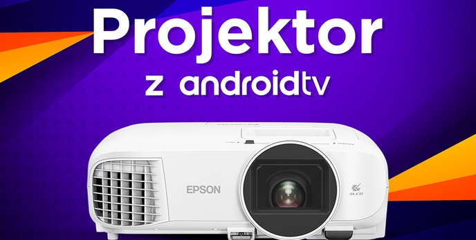 Test Epson EH-TW5700 - Projektor z Android TV