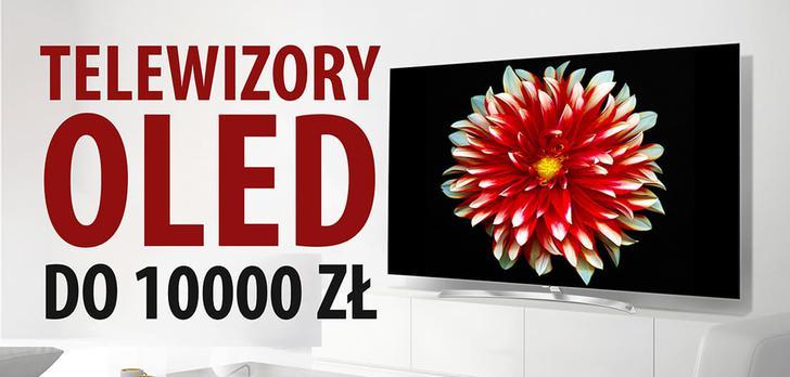 TOP 7 Telewizorów OLED do 10000 zł