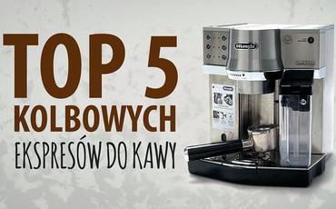 Jaki ekspres kolbowy do kawy?  TOP 5 