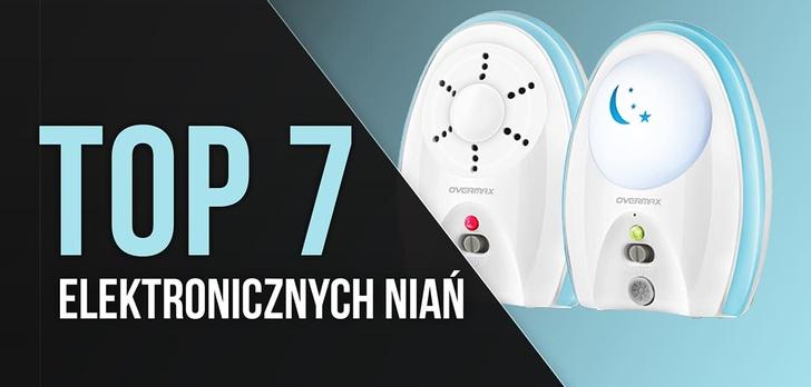 TOP 7 Elektronicznych Niań - Miej Wszystko Pod Kontrolą!