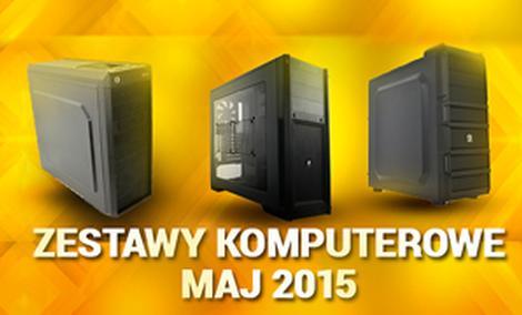 Najciekawsze Zestawy Komputerowe od 1500 do 6500 zł 05/2015