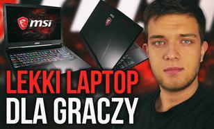 Lekki Laptop dla Gracza - Recenzja MSI GE63VR Raider