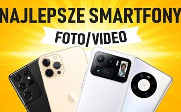 Smartfon z najlepszym aparatem 2021 | TOP 7 |