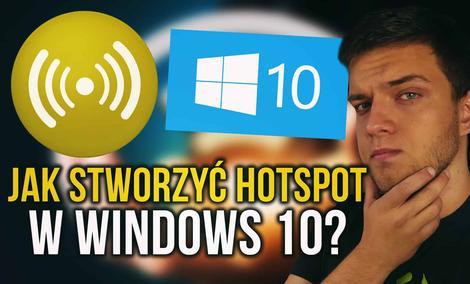 Jak Zrobić Hotspot w Windows 10 - Poradnik