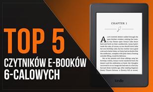 TOP 5 Czytników E-Booków 6-calowych